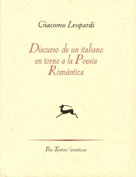 Discurso de un italiano en torno a la poesía romántica de Giacomo Leopardi