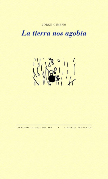 La tierra nos agobia de Jorge Gimeno
