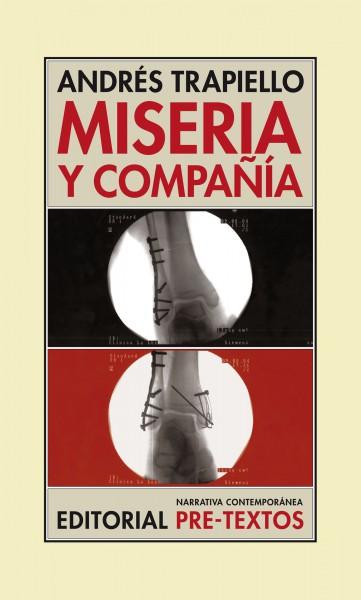 Miseria y compañía de Andrés Trapiello