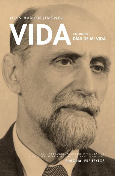 Vida. Días de mi vida de Juan Ramón Jiménez