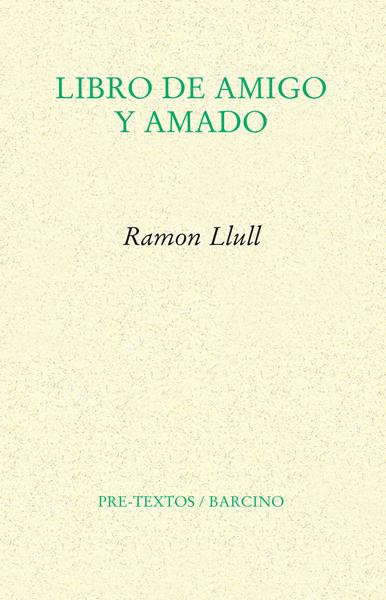 Libro de amigo y amado de Ramon Llull