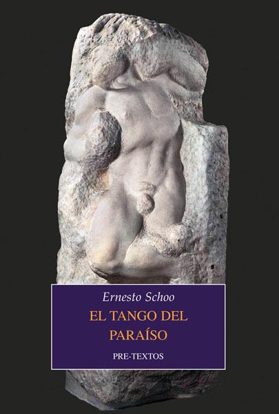 El tango del paraíso de Ernesto Schoo
