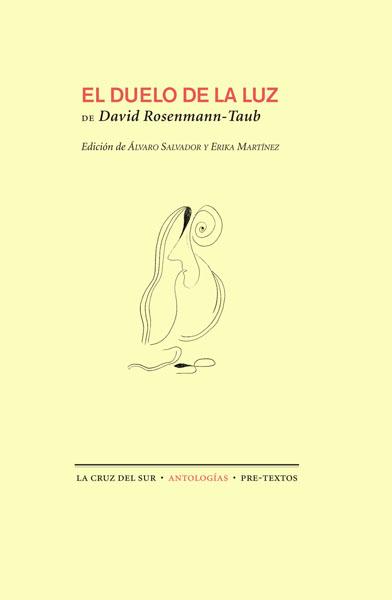 El duelo de la luz de David Rosenmann-Taub