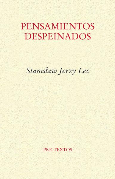 Pensamientos despeinados de Stanisław Jerzy Lec