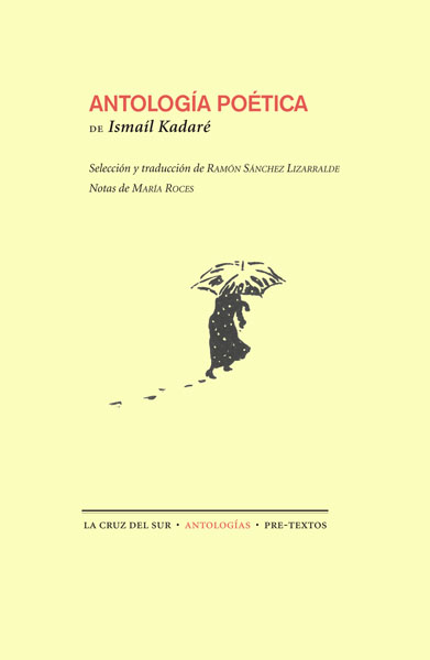 Antología poética de Ismaíl Kadaré