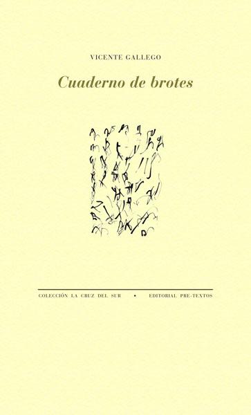 Cuaderno de brotes de Vicente Gallego