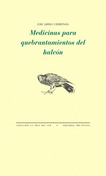 Medicinas para quebrantamientos del halcón de Eduardo Chirinos