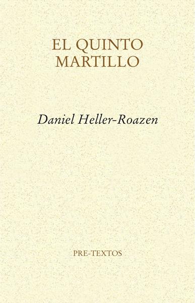 El quinto martillo de Daniel Heller-Roazen