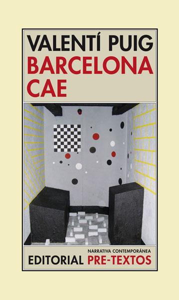 Barcelona cae de Valentí Puig