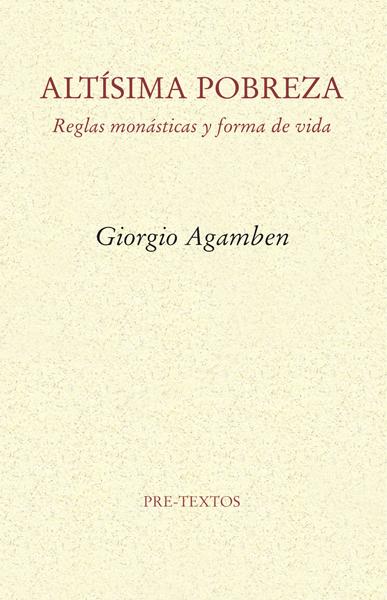 Altísima pobreza de Giorgio Agamben