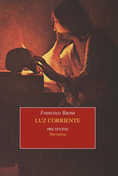 Luz corriente de Francisco Baena