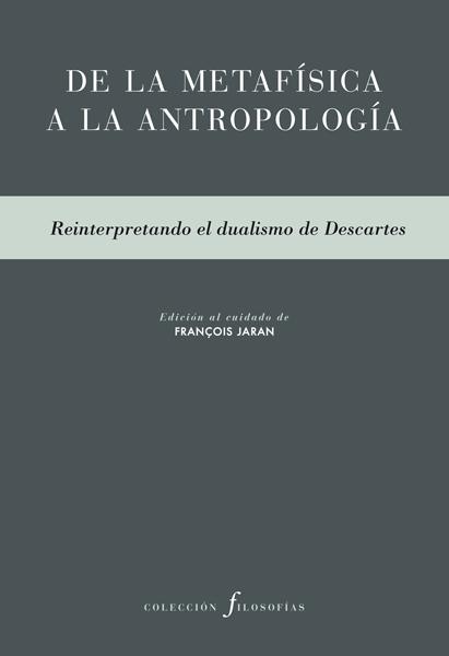 De la metafísica a la antropología de AA. VV.