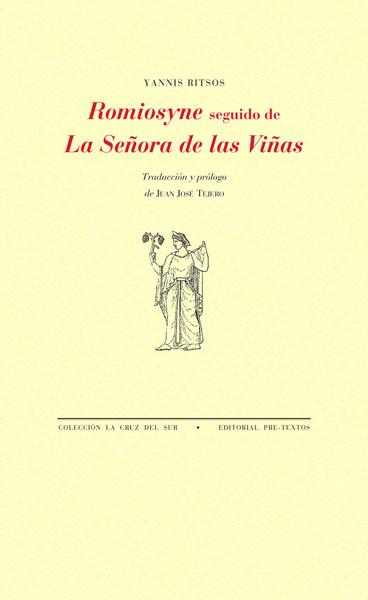 Romiosyne seguido de La Señora de las Viñas de Yannis Ritsos