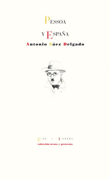 Pessoa y España de Antonio Sáez Delgado