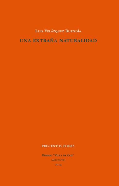 Una extraña naturalidad de Luis Velázquez Buendía