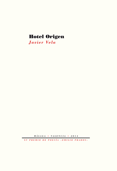 Hotel Origen