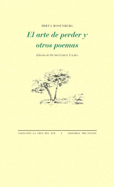 El arte de perder y otros poemas de Mirta Rosenberg