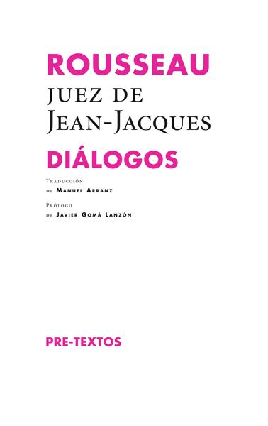 Rousseau, juez de Jean-Jacques. Diálogos