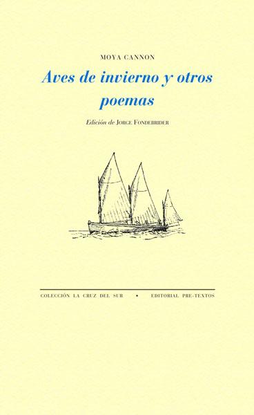 Aves de invierno y otros poemas de Moya Cannon