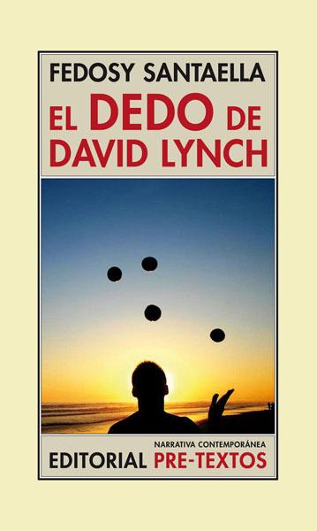 El dedo de David Lynch de Fedosy Santaella