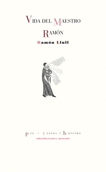 Vida del maestro Ramón de Ramón Llull