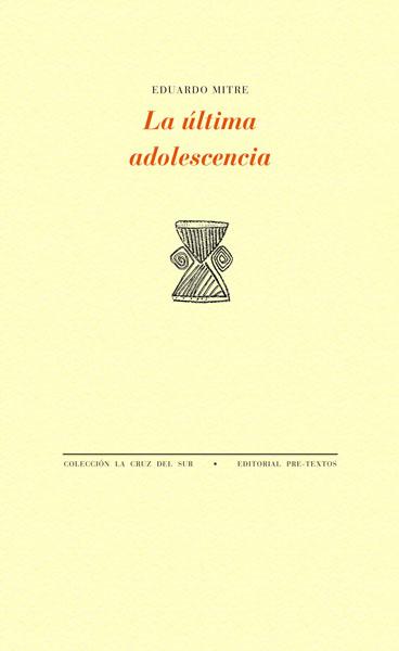 La última adolescencia de Eduardo Mitre