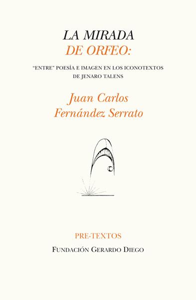 La mirada de Orfeo de Juan Carlos Fernández Serrato