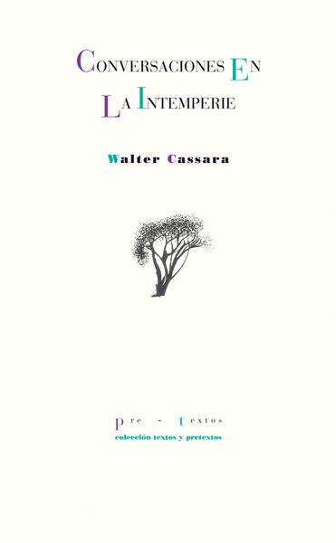 Conversaciones en la intemperie de Walter Cassara