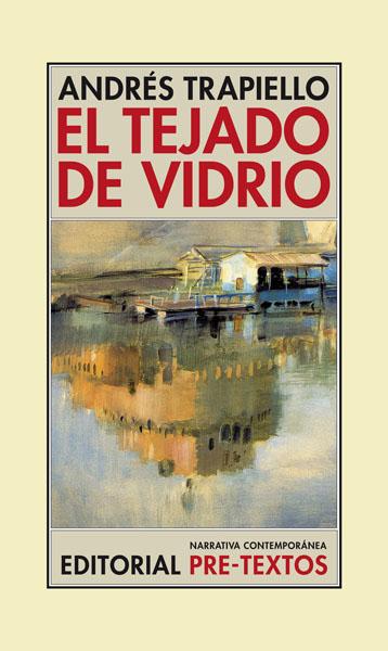 El tejado de vidrio de Andrés Trapiello