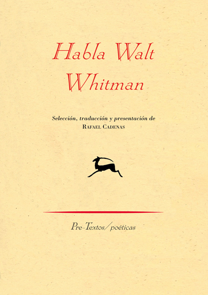 Resultado de imagen de Pre-Textos Habla walt whitman