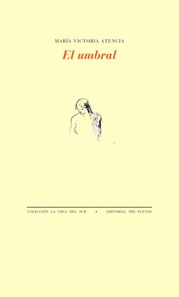 El umbral de María Victoria Atencia
